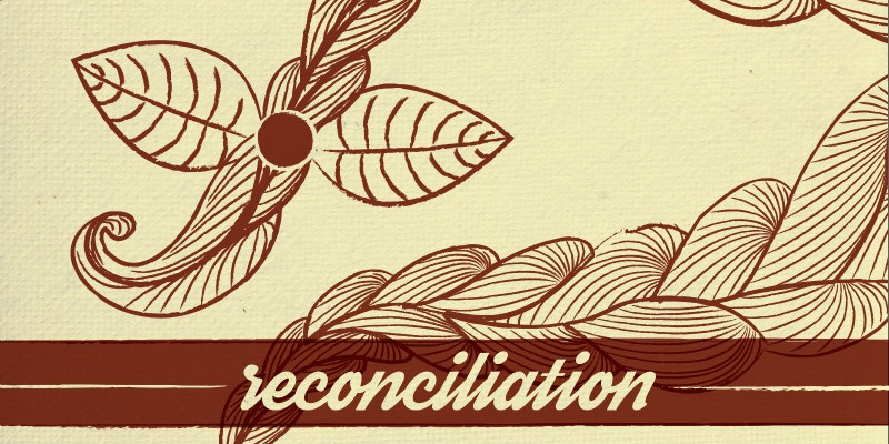 A Road to Reconciliation