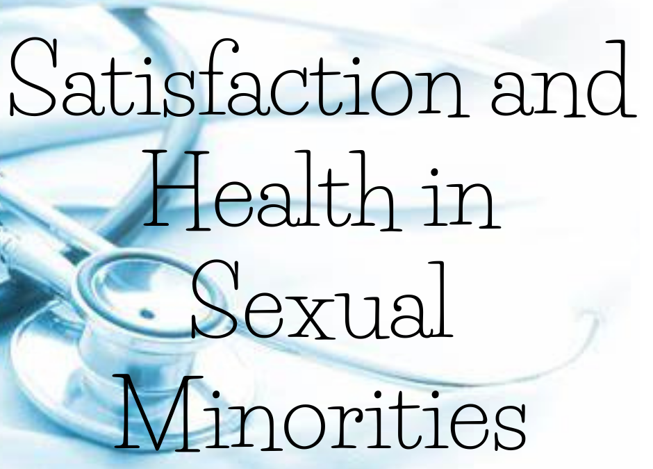 Satisfaction and Health Within Four Sexual Identity Relationship Options